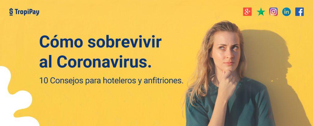Como sobrevivir al coronavirus recomendaciones para hoteleros y anfitriones turismo agencia latinoamerica